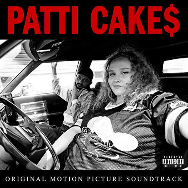 Patti Cake$ [Explicit] (Original Motion Picture Soundtrack)
