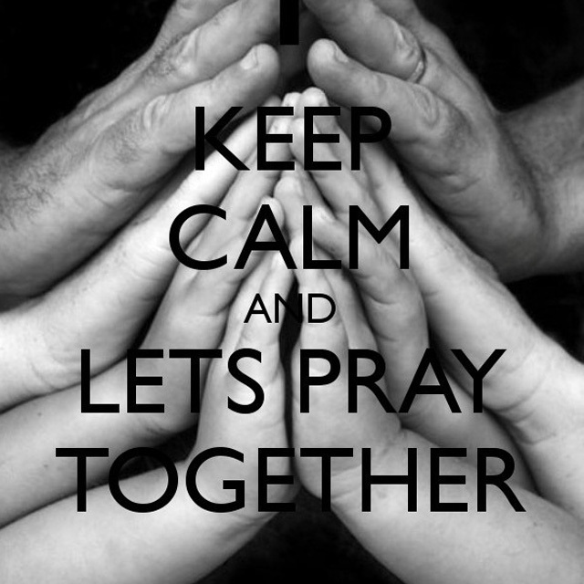 KEEP CALM AND LET'S PRAY TOGETHER